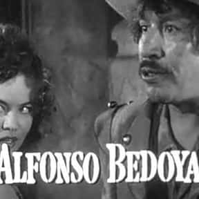 Alfonso Bedoya is listed (or ranked) 18 on the list Famous Actors from Mexico
