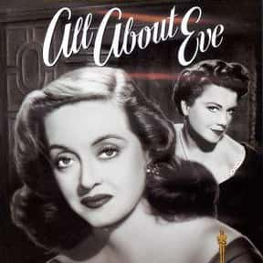 All About Eve is listed (or ranked) 4 on the list The Best Black and White Movies Ever Made