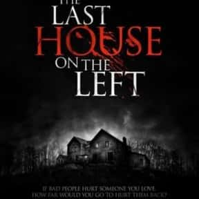The Last House on the Left is listed (or ranked) 12 on the list The Scariest Cabin Horror Movies