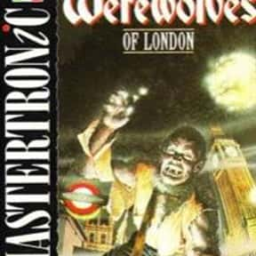 Werewolves of London is listed (or ranked) 22 on the list The Best Werewolf Video Games of All Time