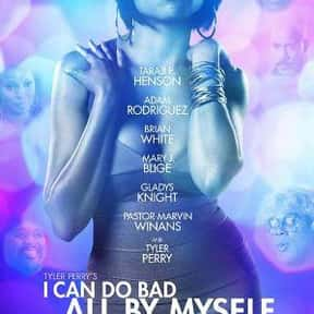 I Can Do Bad All by Myself is listed (or ranked) 22 on the list The Very Best Black Movies of the 2000s