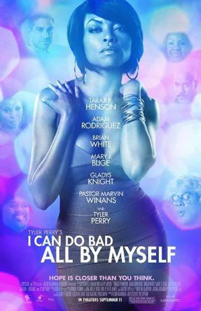 I Can Do Bad All by Myself is listed (or ranked) 1 on the list All of Tyler Perry's Madea Movies