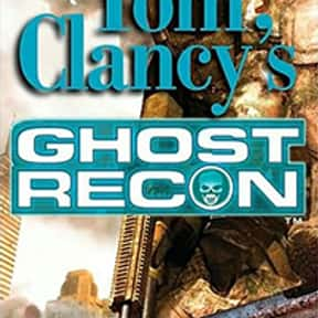 Tom Clancy's Ghost Recon is listed (or ranked) 15 on the list The Best Tom Clancy Books of All Time