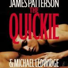The Quickie is listed (or ranked) 21 on the list The Best James Patterson Books