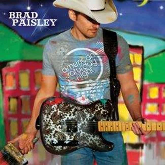 American Saturday Night is listed (or ranked) 2 on the list The Best Brad Paisley Albums of All Time