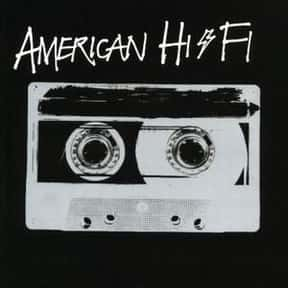 American Hi-Fi is listed (or ranked) 15 on the list Island Records Complete Artist Roster