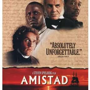 Amistad is listed (or ranked) 25 on the list The Best Steven Spielberg Movies
