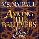 Among the Believers: An Islami... is listed (or ranked) 6 on the list Famous Travel Literature Books and Novels