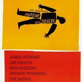Anatomy of a Murder is listed (or ranked) 23 on the list The Best Oscar-Nominated Movies of the 1950s