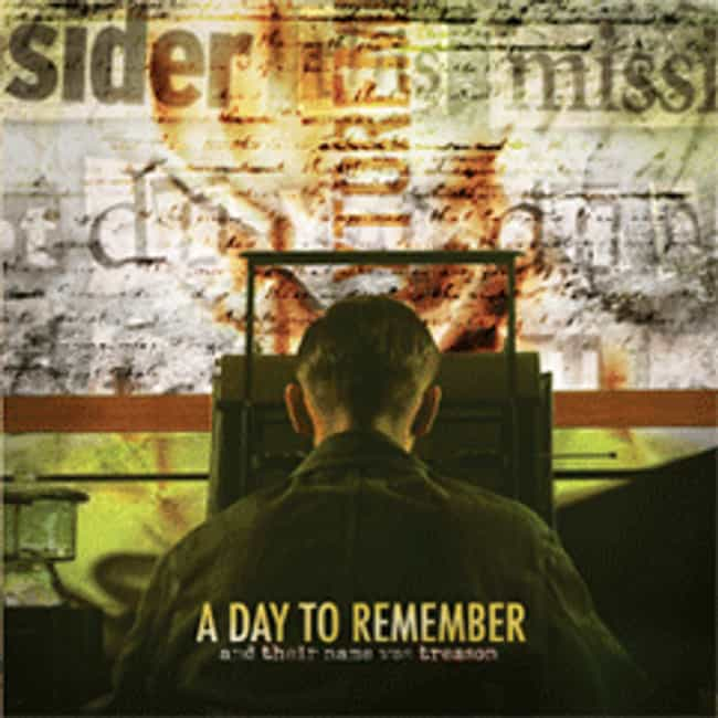 And Their Name Was Treas... is listed (or ranked) 6 on the list The Best A Day To Remember Albums of All Time