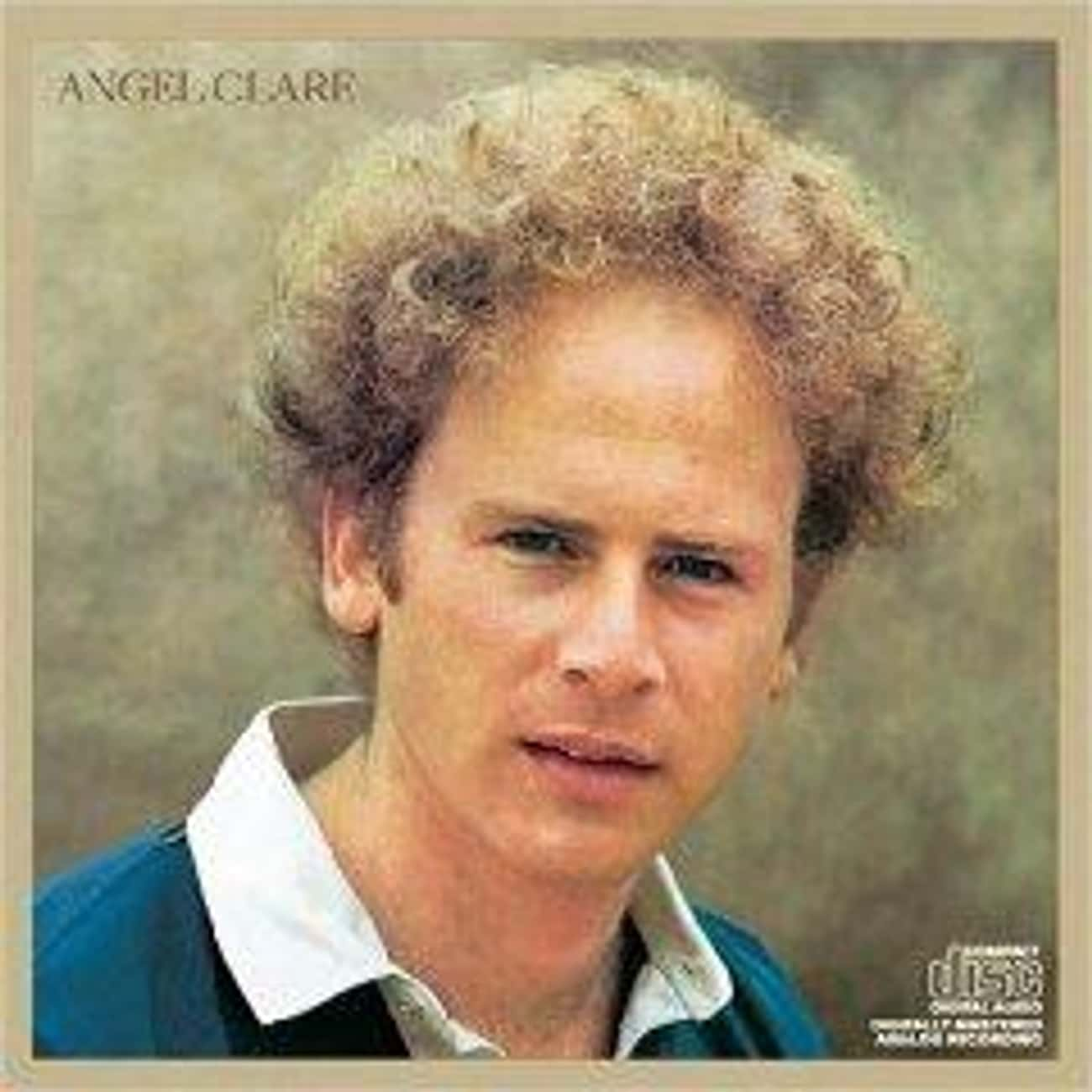 Angel Clare is listed (or ranked) 4 on the list The Best Art Garfunkel Albums of All Time
