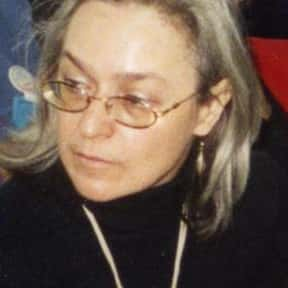 Anna Politkovskaya is listed (or ranked) 17 on the list List of Famous Journalists