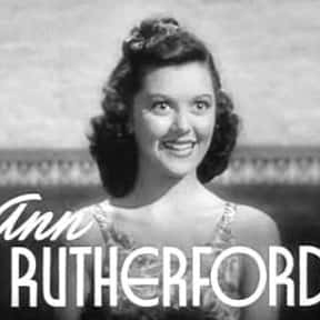 Ann Rutherford is listed (or ranked) 12 on the list Famous People Named Annie