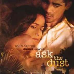 Ask the Dust is listed (or ranked) 13 on the list The Best Donald Sutherland Movies