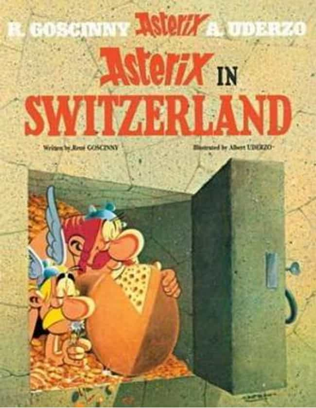 Asterix in Switzerland ... is listed (or ranked) 3 on the list The Best Asterix Volumes