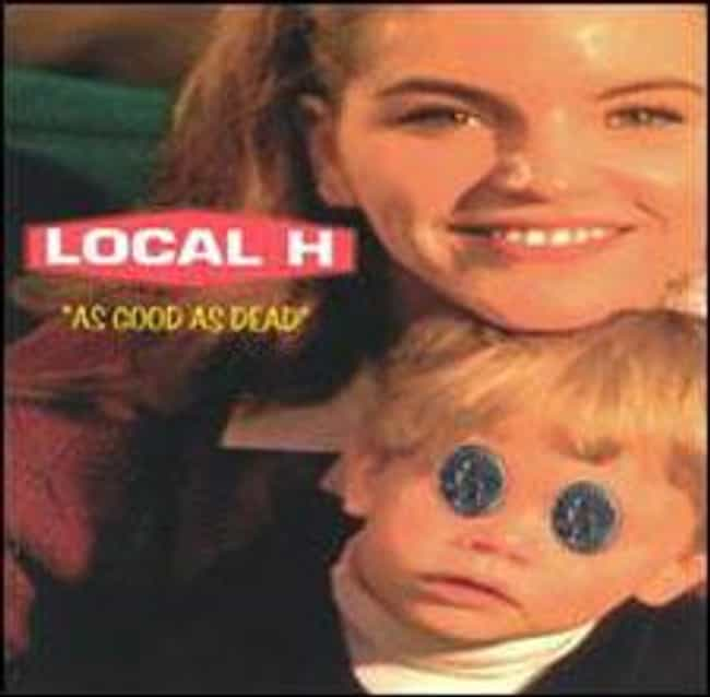 As Good as Dead is listed (or ranked) 2 on the list The Best Local H Albums of All Time