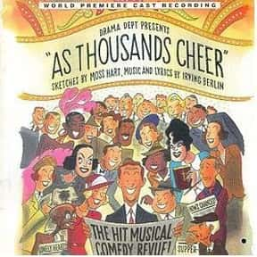 As Thousands Cheer is listed (or ranked) 3 on the list Irving Berlin Plays List