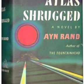 Atlas Shrugged is listed (or ranked) 4 on the list The Most Overrated Books of All Time