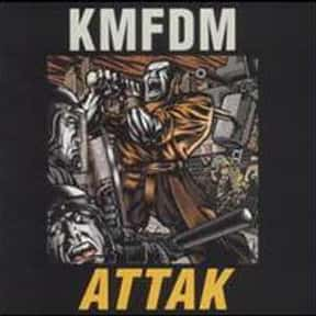 Attak is listed (or ranked) 11 on the list The Best KMFDM Albums of All Time