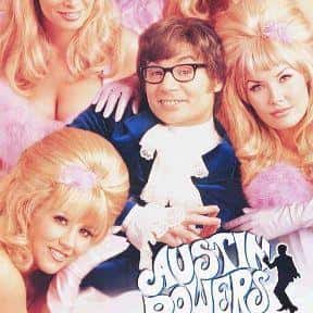 Austin Powers: International M is listed (or ranked) 23 on the list The Most Quotable Movies of All Time
