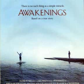 Awakenings is listed (or ranked) 14 on the list The Best Movies About Mental Illness