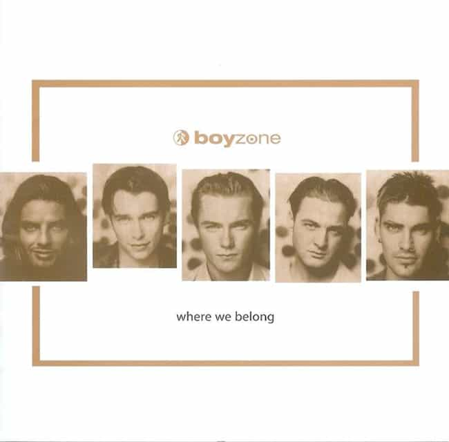 Where We Belong is listed (or ranked) 2 on the list The Best Boyzone Albums of All Time