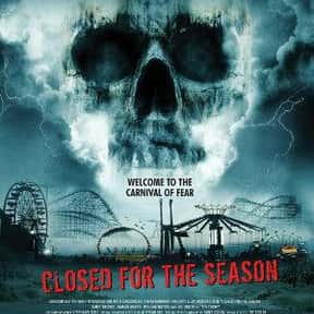 Closed for the Season is listed (or ranked) 20 on the list The Best Horror Movies About Carnivals and Amusement Parks