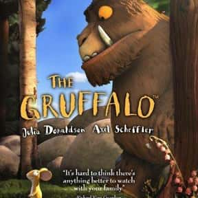 The Gruffalo is listed (or ranked) 4 on the list The Best Kids & Family Movies On Amazon Prime Video