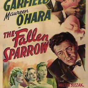 The Fallen Sparrow is listed (or ranked) 9 on the list The Best Spy Movies of the 1940s