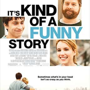 It's Kind of a Funny Story is listed (or ranked) 11 on the list 30+ Great Movies About Depression in Women