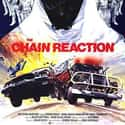 The Chain Reaction is listed (or ranked) 18 on the list The Best '80s Disaster Movies