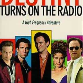 Destiny Turns on the Radio is listed (or ranked) 20 on the list The Best Nancy Travis Movies