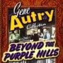 Beyond the Purple Hills is listed (or ranked) 18 on the list The Best Movies With Purple in the Title