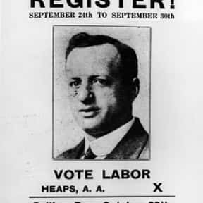 Abraham Albert Heaps is listed (or ranked) 10 on the list List of Famous United Kingdom Politicians