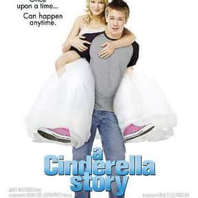 A Cinderella Story is listed (or ranked) 6 on the list The Best Cinderella Movies
