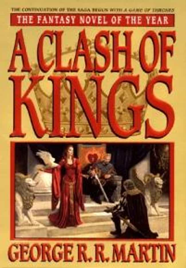 A Clash of Kings is listed (or ranked) 3 on the list The Best 'A Song Of Ice And Fire' Books