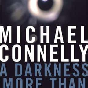 A Darkness More Than Night is listed (or ranked) 23 on the list The Best Novels About Sociopaths
