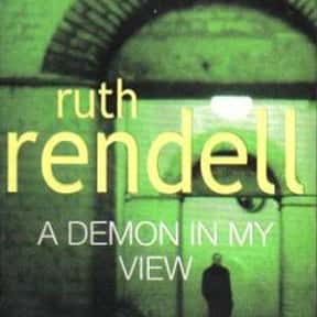 A Demon in My View is listed (or ranked) 19 on the list Crime Fiction Books