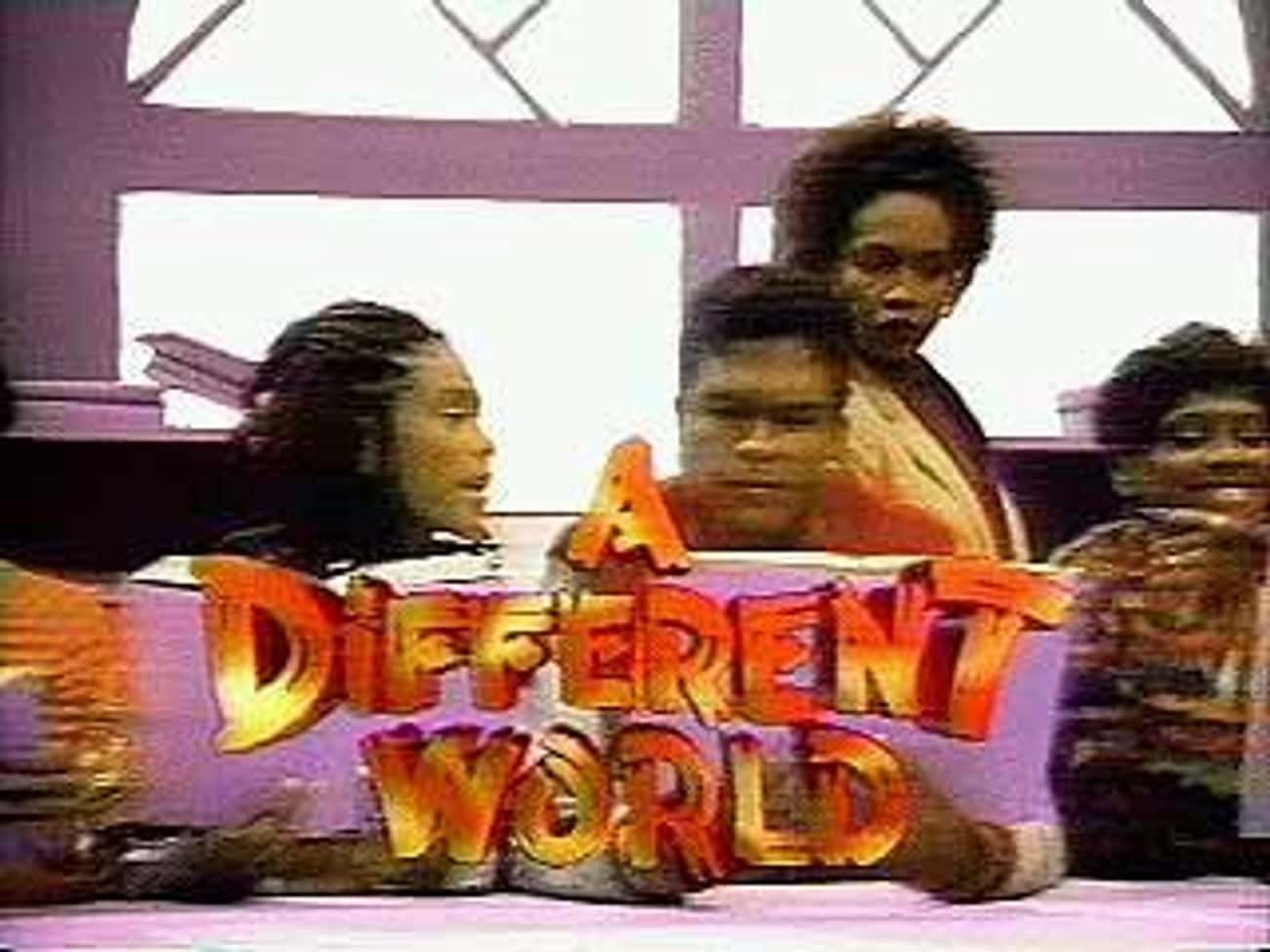 A Different World is listed (or ranked) 2 on the list The Best Bill Cosby Shows and TV Series