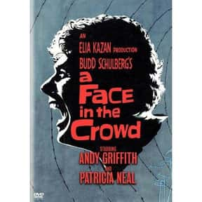 A Face in the Crowd is listed (or ranked) 11 on the list The Best Rip Torn Movies of All Time, Ranked