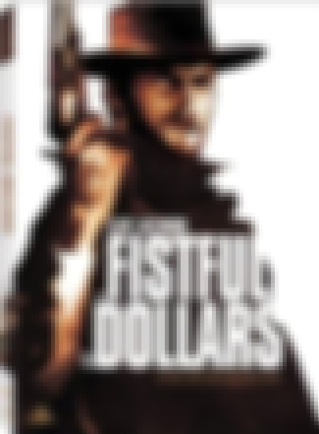 A Fistful of Dollars is listed (or ranked) 1 on the list Clint Eastwood Western Roles