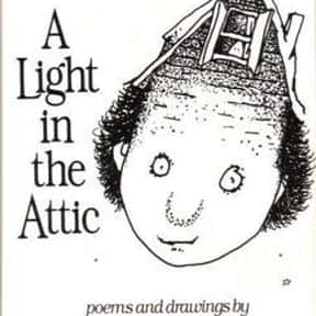 A Light in the Attic is listed (or ranked) 8 on the list Good Books for 9 Year Olds