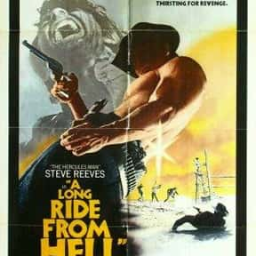 A Long Ride from Hell is listed (or ranked) 20 on the list The Best Movies With Ride in the Title
