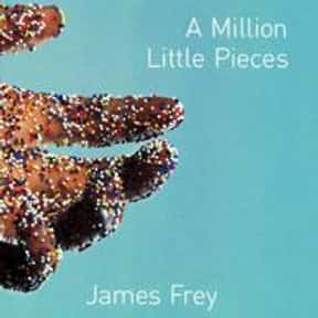 A Million Little Pieces is listed (or ranked) 5 on the list The Most Overrated Books of All Time