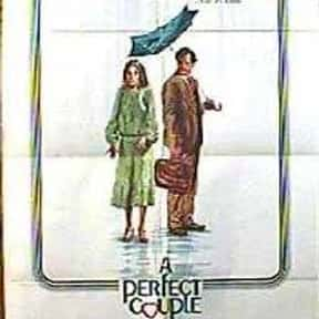 A Perfect Couple is listed (or ranked) 17 on the list The Best '70s Romantic Comedies Ranked