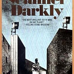 A Scanner Darkly is listed (or ranked) 23 on the list The Greatest Dystopian Novels