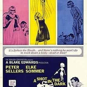 A Shot in the Dark is listed (or ranked) 13 on the list The Best Comedy Movies of the 1960s