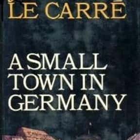 A Small Town in Germany is listed (or ranked) 2 on the list The Best Selling Novels of the 1960s