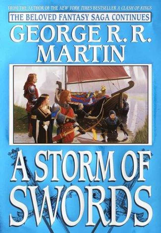 A Storm of Swords is listed (or ranked) 1 on the list The Best 'A Song Of Ice And Fire' Books
