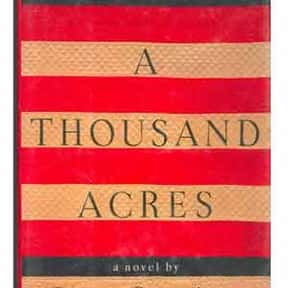 A Thousand Acres (1992) is listed (or ranked) 24 on the list The Best Pulitzer Prize Winning Novels